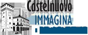Castelnuovo Immagina | Vivi Castelnuovo con noi!