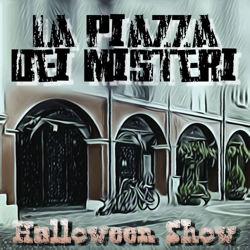 Halloween – La Piazza dei Misteri